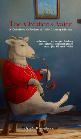 The Children's Voice: A Definitive Collection of Welsh Nursery Rhymes