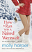 How To Run With A Naked Werewolf (Naked Werewolf, #3) by Molly Harper