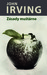 Zásady muštárne by John Irving
