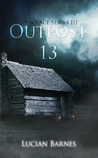 Outpost 13 (Desolace, #3)