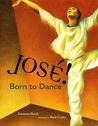 José! Born to Dance: The Story of José Limón