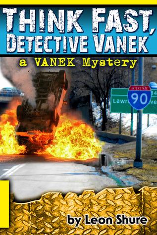 Think Fast, Detective Vanek