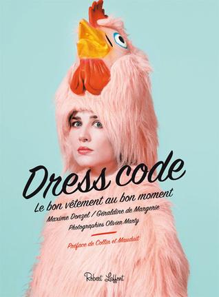 Dress Code, le bon vêtement au bon moment