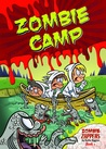 Zombie Camp by Nadia Higgins