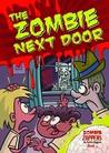 The Zombie Next Door (Zombie Zappers, #3)