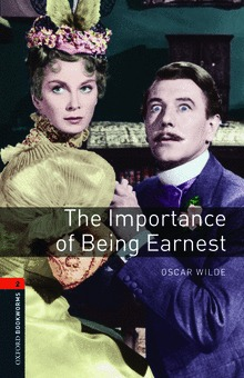 The Importance of Being Earnest (Oxford Bookworms Playscripts)