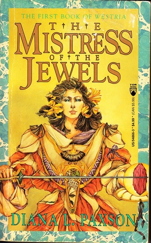 The Mistress of the Jewels (Westria 1 & 2)