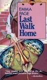 Last Walk Home (Kelsey & Lambert, #3)