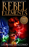 Rebel Elements (Seals of the Duelists, #1)