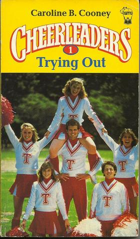 Trying Out (Cheerleaders, #1)