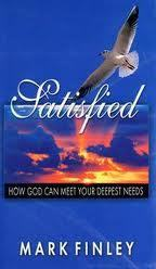 Satisfied how god can meet your deepest needs by mark a finley 3213078 fandeluxe Choice Image