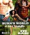 Burns World (#2)