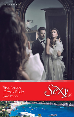 The Fallen Greek Bride (The Disgraced Co...