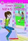 The Boy Next Door (A Candy Apple Book)
