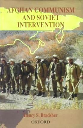 Afghan Communism And Soviet Intervention