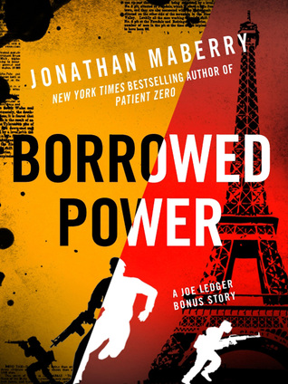 Borrowed Power (Joe Ledger #4.2)