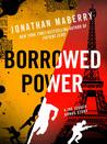 Borrowed Power