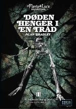 Døden henger i en tråd (Flavia de Luce, #2)
