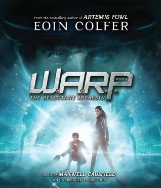 WARP Book 1 by Eoin Colfer