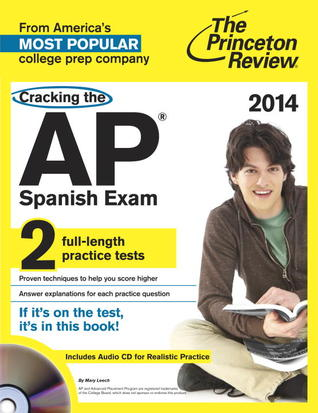Cracking the AP Spanish Language & Culture Exam with Audio CD, 2014 Edition