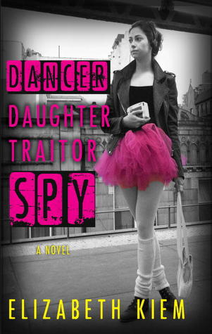 Dancer, Daughter, Traitor, Spy (Dukovskaya #1)
