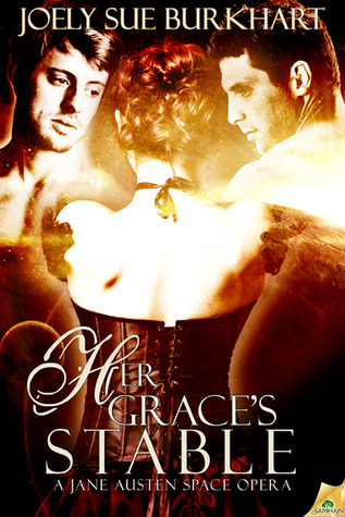 Her Graces Stable(A Jane Austen Space Opera 2)