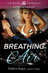 Breathing His Air (Bantorus MC, #1)