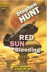 Ebook Red Sun Bleeding by Stephen Hunt DOC!
