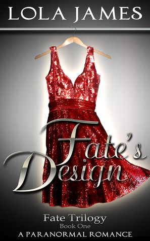 Fate's Design by Lola James