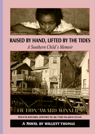 Raised by Hand, Lifted by the Tides: A Southern Child's Memoir