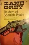 Raiders of Spanish Peaks