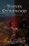 The Thieves of Stonewood by Jeremy Hayes