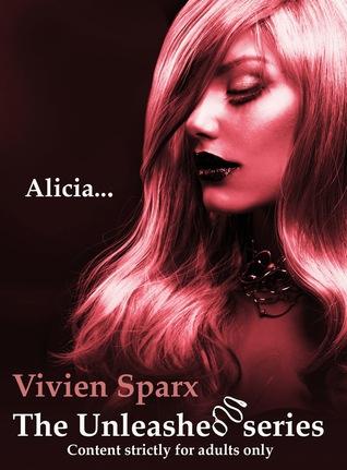 Descargar libros electrónicos gratuitos para amazon kindle Alicia... The Unleashed Series