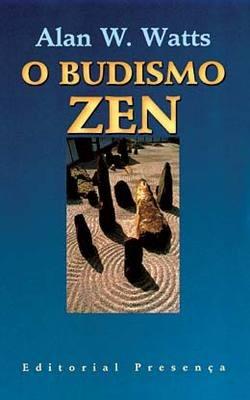 O Budismo Zen