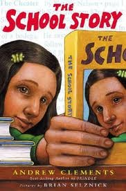 The School Story by Andrew Clements