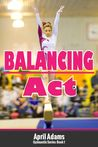 Balancing Act by April Adams