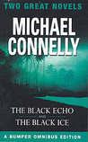 The Black Echo / The Black Ice (Harry Bosch, #1-2)