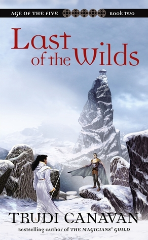 Ebook Last of the Wilds by Trudi Canavan TXT!