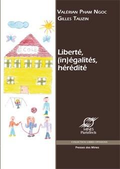 Liberté, (in)égalités, hérédité