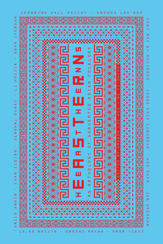 eastern-heathens-an-anthology-of-subverted-asian-folklore