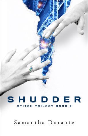 Shudder (Stitch Trilogy, #2)