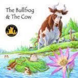 The Bullfrog & The Cow