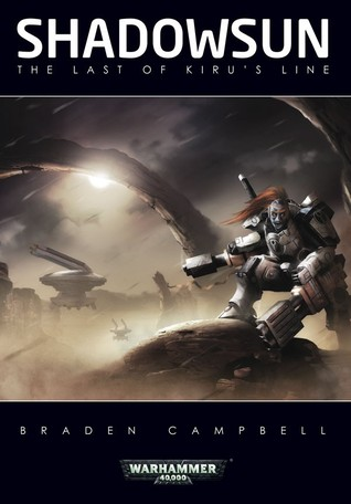 Shadowsun: The Last of Kirus Line(Warhammer 40,000)
