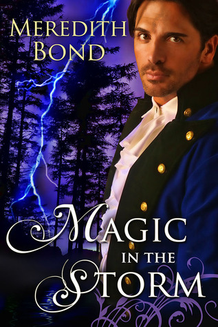 Magic In The Storm by Meredith Bond