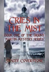 Cries In The Mist (Briony Martin Mystery, #1)