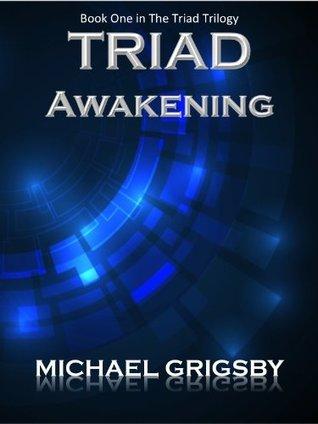 Triad Awakening (The Triad Trilogy, #1)