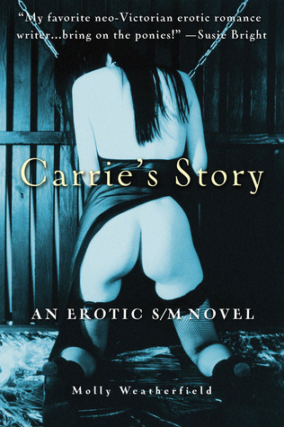 Carrie's Story by Molly Weatherfield