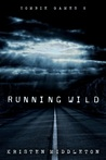 Running Wild (Zombie Games, #2)