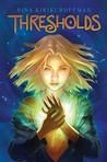 Thresholds (Magic Next Door, #1)