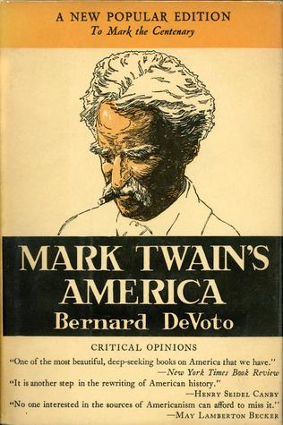 Ebook Mark Twain's America by Bernard DeVoto PDF!